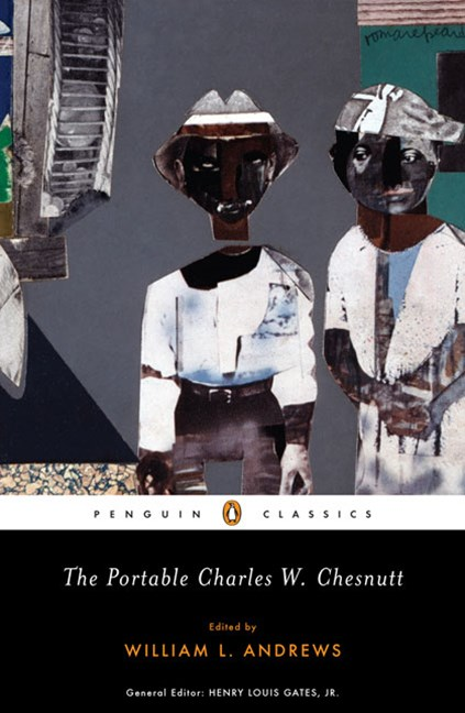 The Portable Charles W Chesnutt - CLASSIC:
