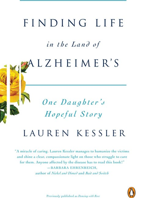Finding Life in the Land of Alzheimer's