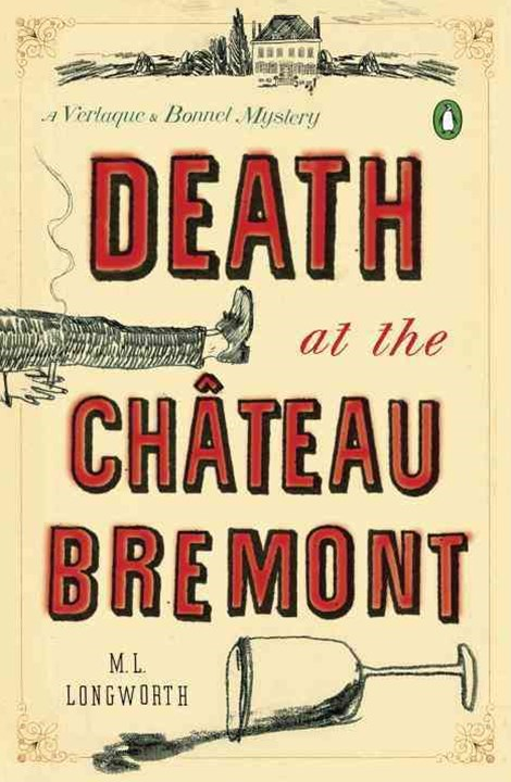 Death At The Chateau Bremont: A Verlaque And Bonnet MysteryBook 1