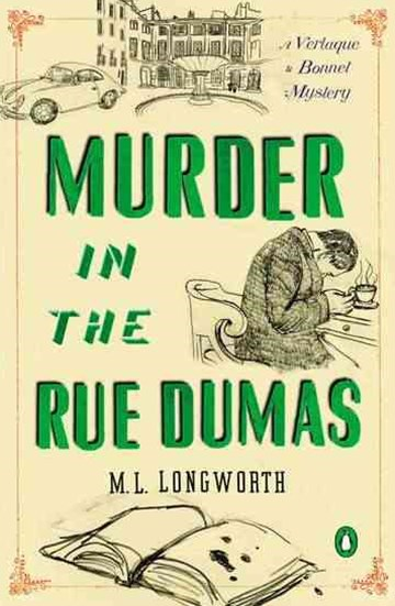 Murder In The Rue Dumas: A Verlaque And Bonnet Mystery Book2