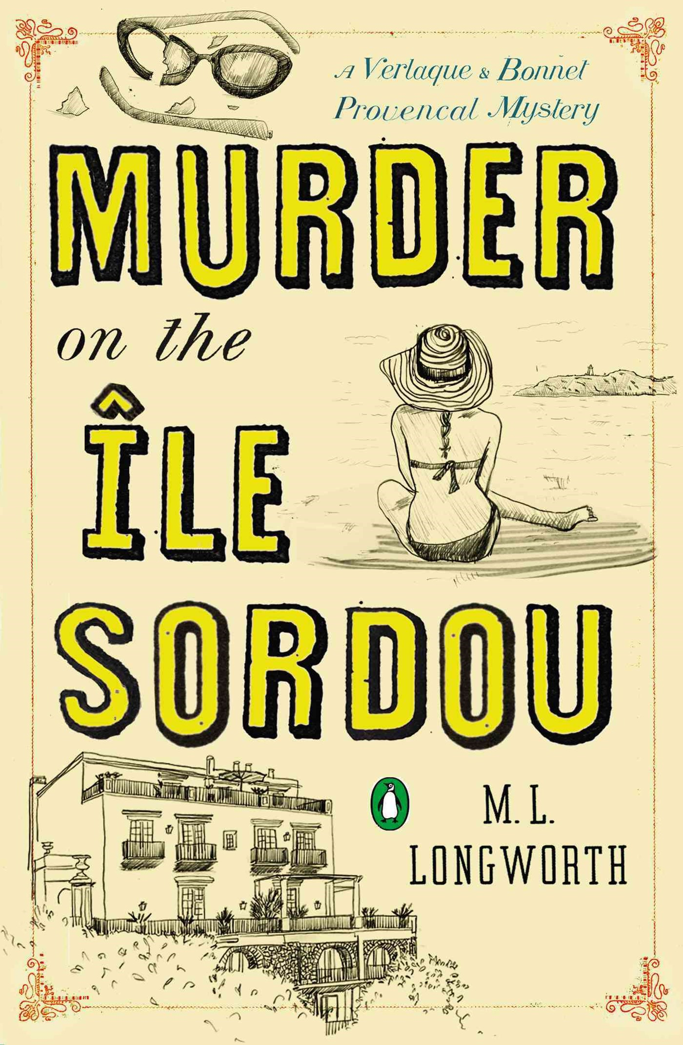Murder On The Ile Sordou: A Verlaque And Bonnet Mystery Book4