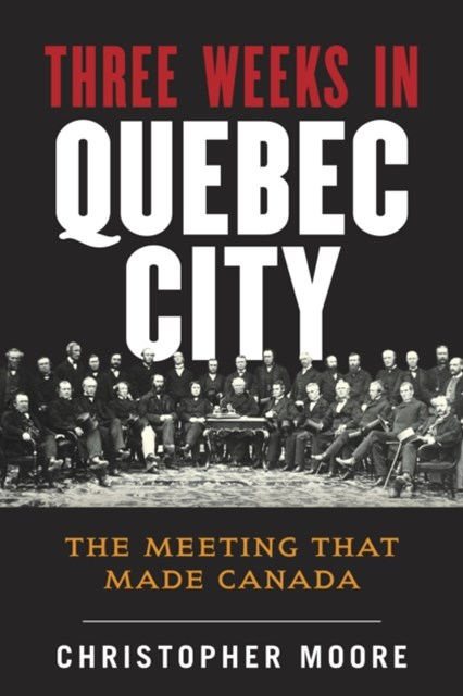 (ebook) History of Canada Series: Three Weeks in Quebec City