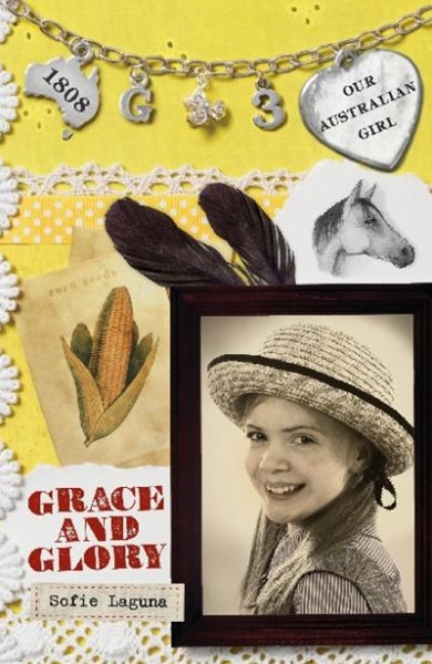 Our Australian Girl: Grace And Glory (Book 3)