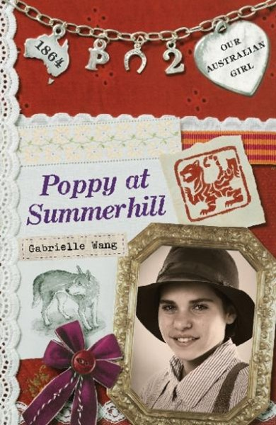 Our Australian Girl: Poppy at Summerhill (Book 2)