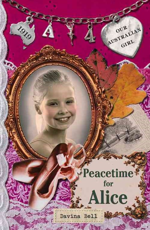 Our Australian Girl: Peacetime for Alice (Book 4)
