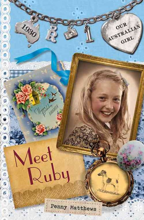 Our Australian Girl: Meet Ruby (Book 1)