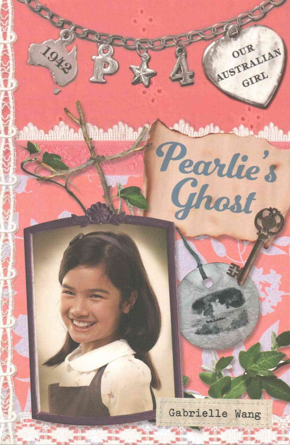 Our Australian Girl: Pearlie's Ghost (Book 4)