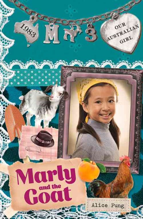 Our Australian Girl: Marly And The Goat (Book 3)