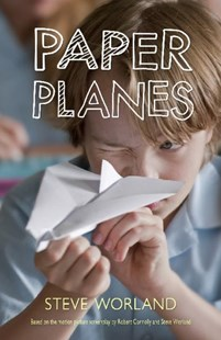 Paper Planes (Film Tie-In) by Steve Worland (9780143308744) - PaperBack - Children's Fiction