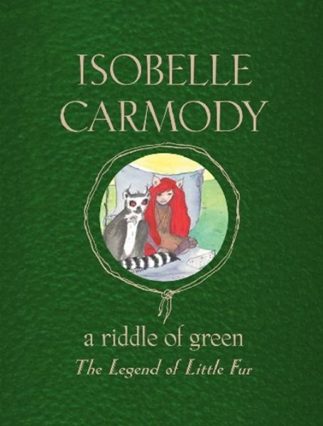 A Riddle of Green: The Legend of Little Fur