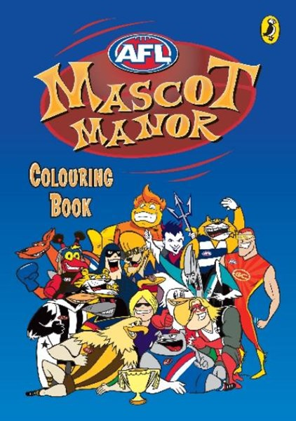 AFL: Mascot Manor Colouring Book