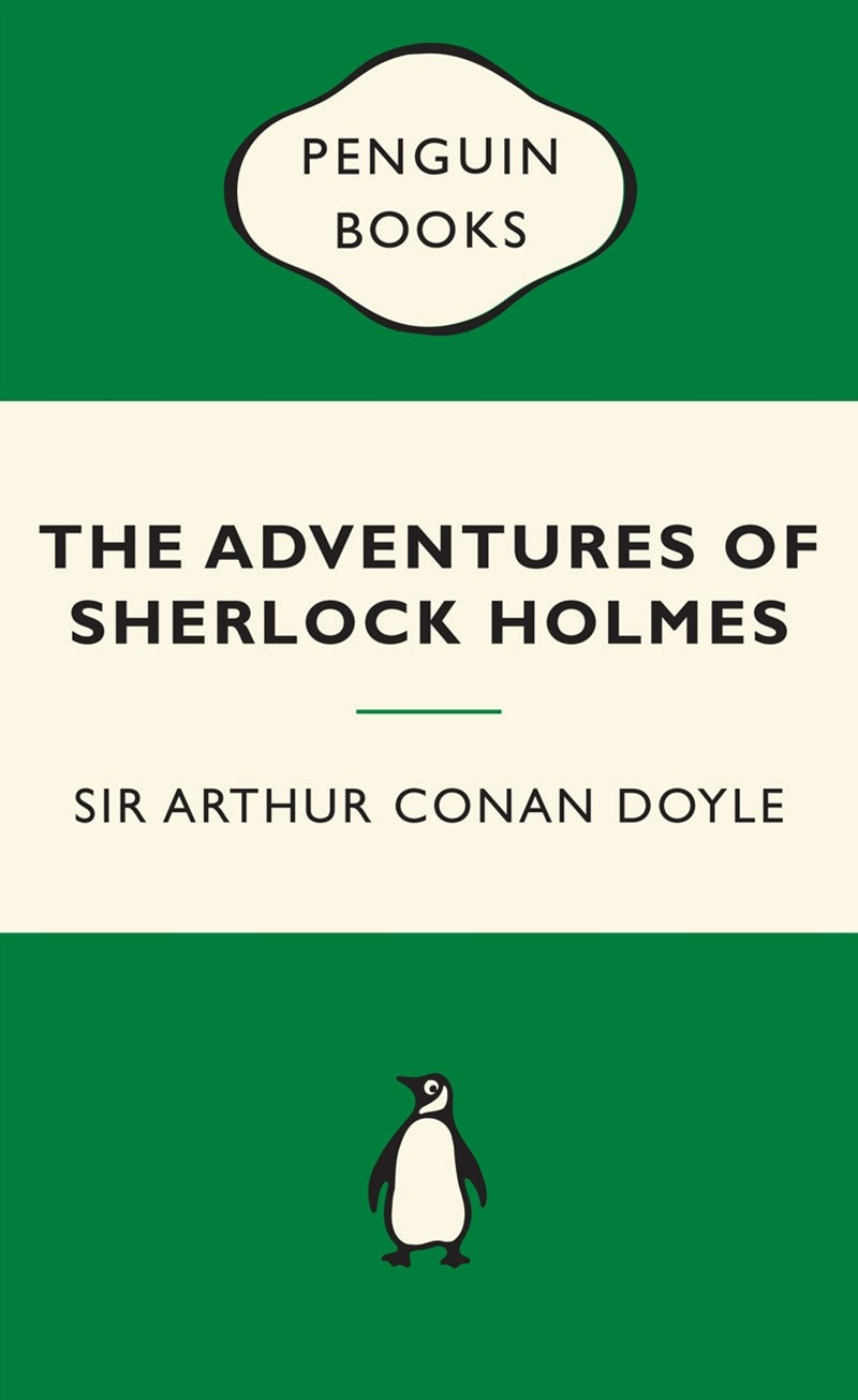 The Adventures Of Sherlock Holmes: Green Popular Penguins