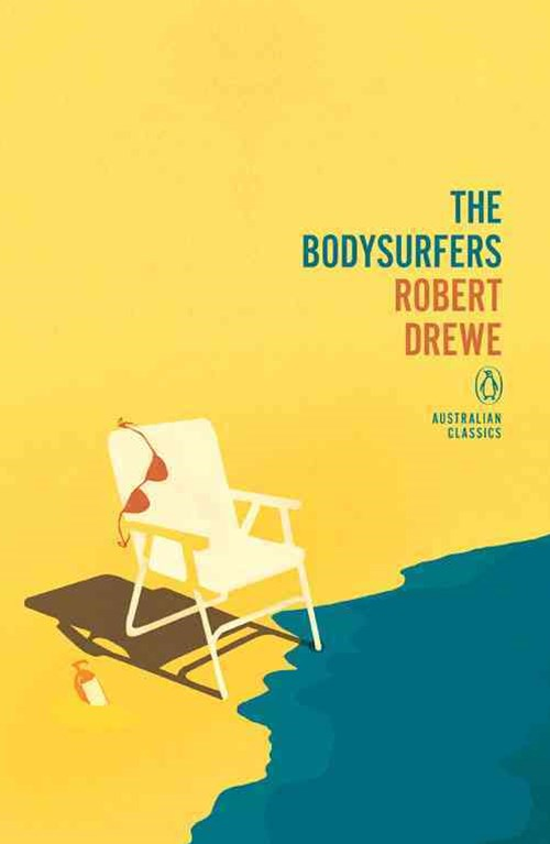 The Bodysurfers: Penguin Australian Classics