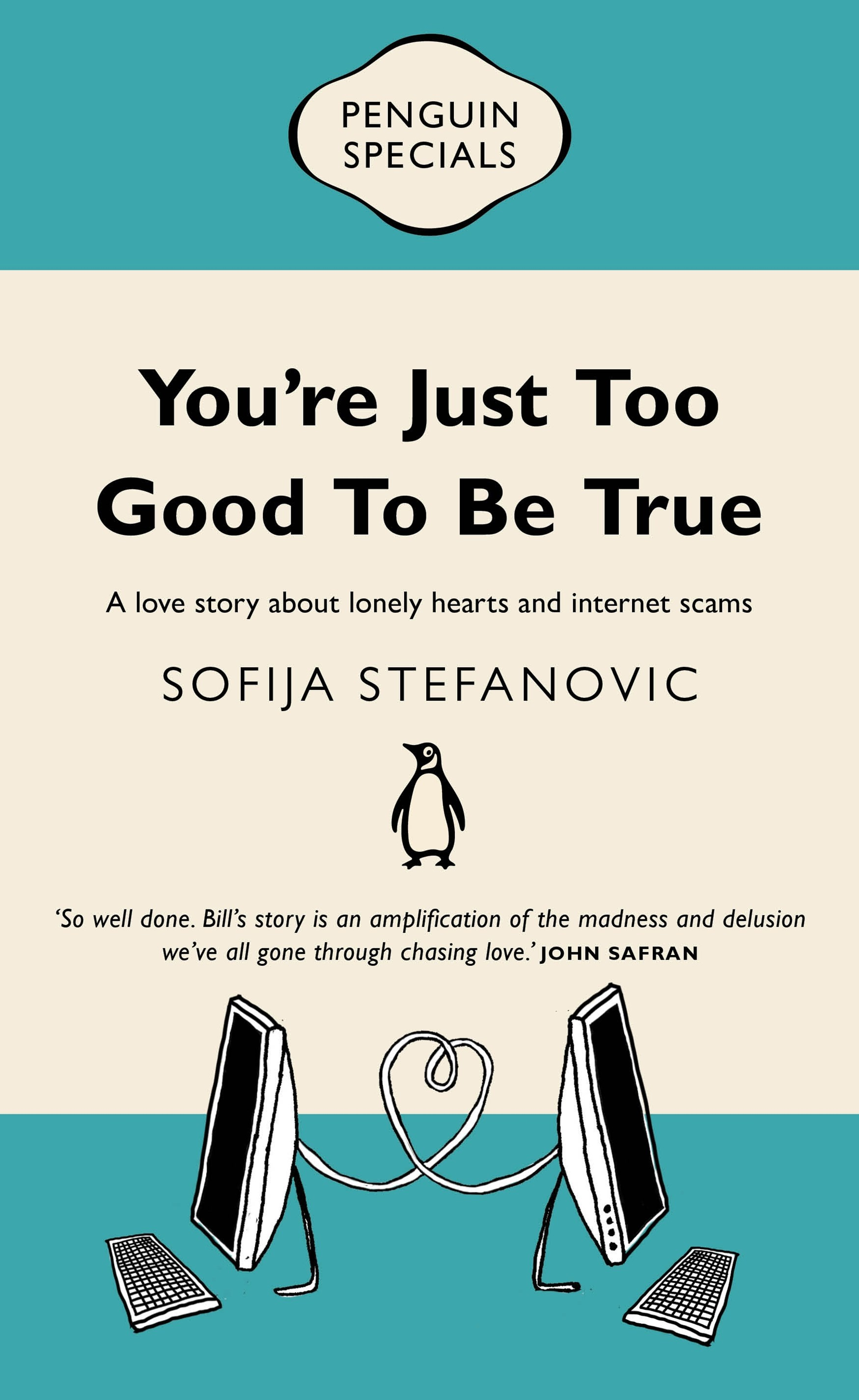 You're Just Too Good To Be True: Penguin Special