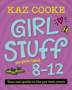 Girl Stuff 812 by Kaz Cooke (9780143573999) - PaperBack - Reference Medicine