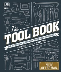 The Tool Book: The Australian Companion to Over 200 Hand Tools