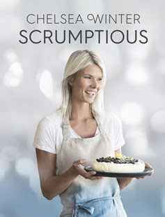 Scrumptious by Chelsea Winter (9780143770107) - PaperBack - Cooking Cooking Reference