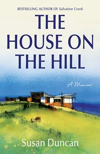 The House on the Hill by Susan Duncan (9780143780502) - PaperBack - Biographies General Biographies