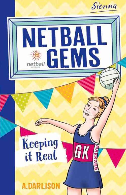 Netball Gems 6: Keeping it Real