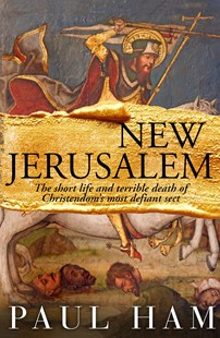 New Jerusalem by Paul Ham (9780143781332) - HardCover - History