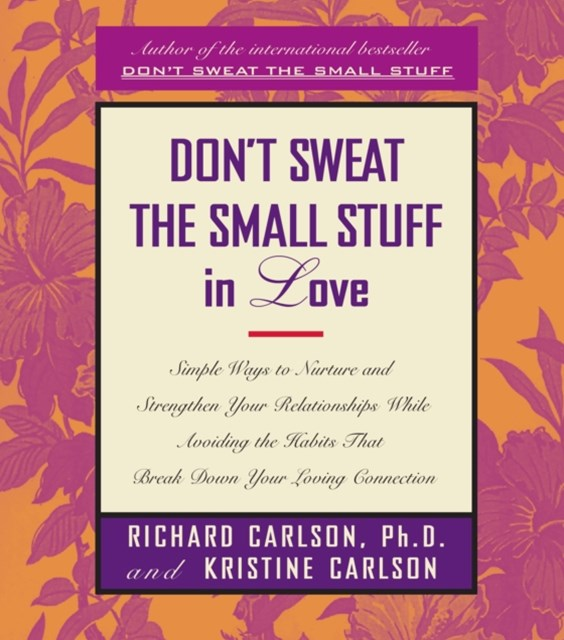 (ebook) Don't Sweat The Small Stuff In Love