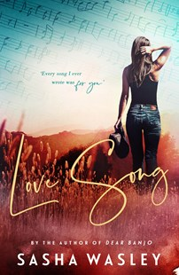 Love Song by Sasha Wasley (9780143784562) - PaperBack - Modern & Contemporary Fiction General Fiction