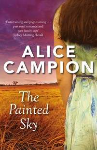 The Painted Sky by Alice Campion (9780143784630) - PaperBack - Modern & Contemporary Fiction General Fiction
