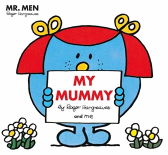 Mr Men: My Mummy by Roger Hargreaves (9780143784784) - PaperBack - Non-Fiction