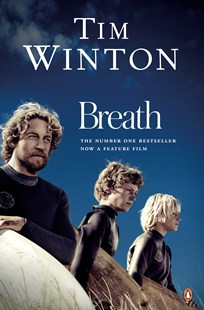 Breath by Tim Winton (9780143785989) - PaperBack - Modern & Contemporary Fiction General Fiction