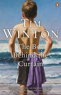The Boy Behind the Curtain by Tim Winton (9780143785996) - PaperBack - Poetry & Drama Poetry
