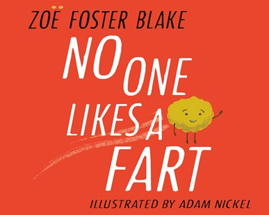 No One Likes a Fart by Zoe Foster Blake (9780143786603) - HardCover - Picture Books