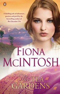 The Tea Gardens by Fiona McIntosh (9780143789833) - PaperBack - Historical fiction