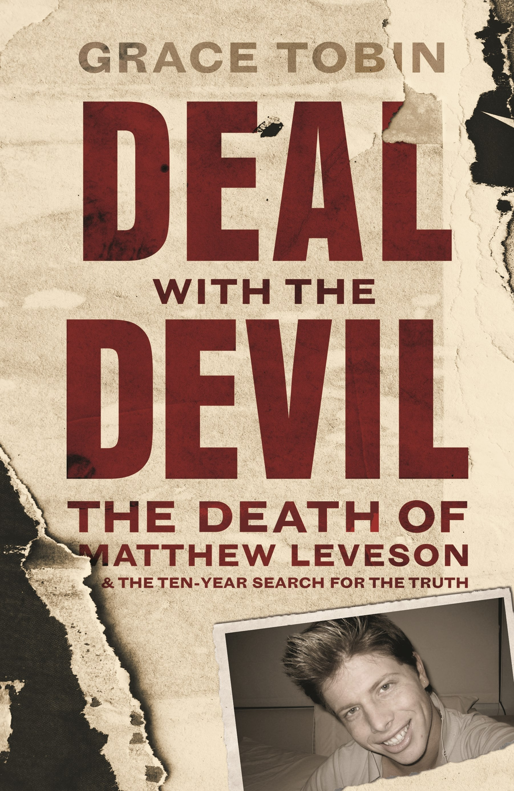 Deal with the Devil: The Death of Matthew Leveson and the Ten-Year Search for the Truth