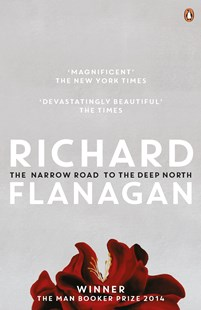 The Narrow Road to the Deep North by Richard Flanagan (9780143790747) - PaperBack - Adventure Fiction Modern