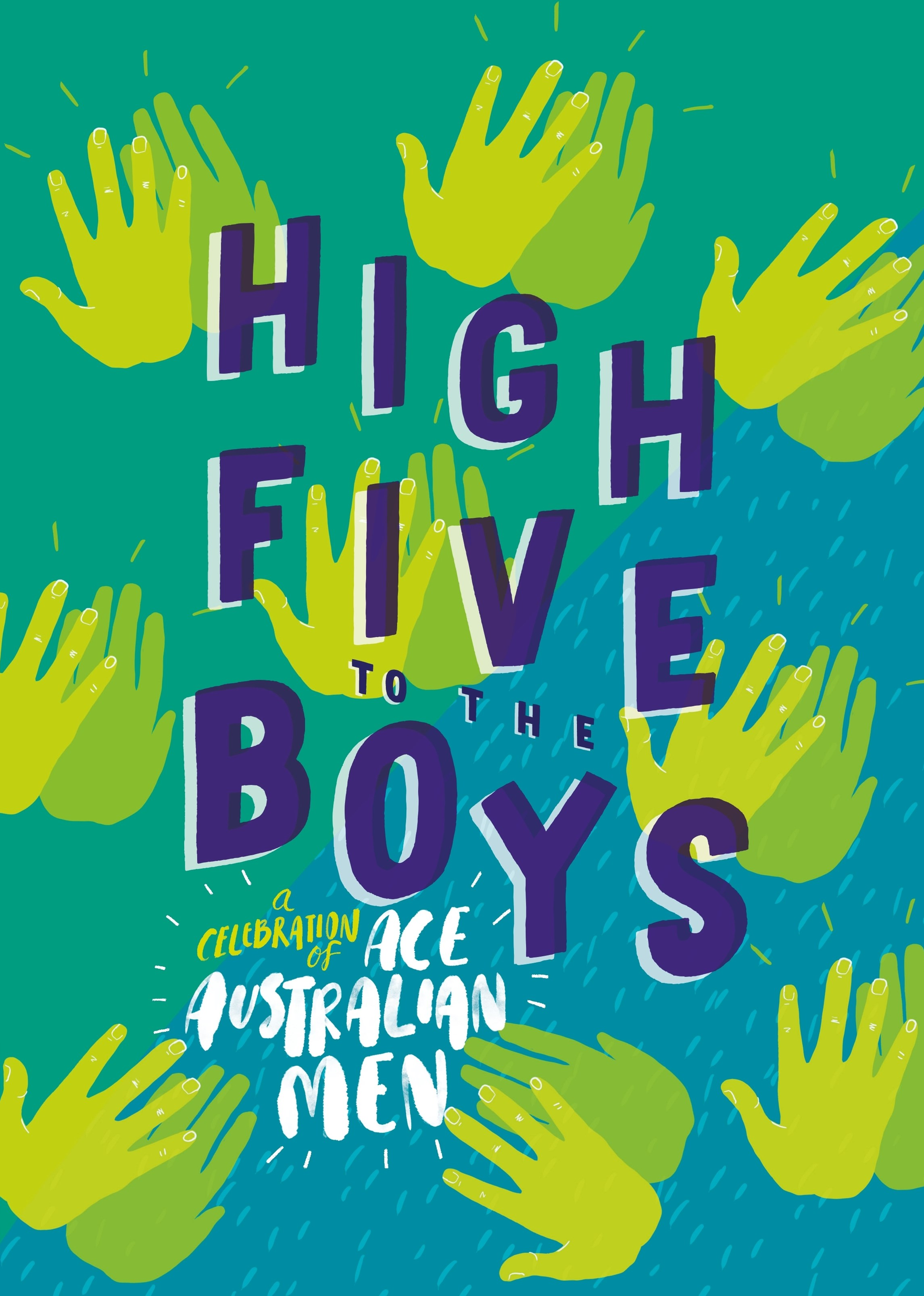 High Five to the Boys: A Celebration of Ace Australian Men