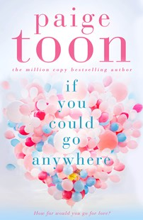 If You Could Go Anywhere by Paige Toon (9780143792246) - PaperBack - Modern & Contemporary Fiction General Fiction