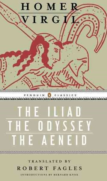 The Iliad - The Odyssey - The Aeneid