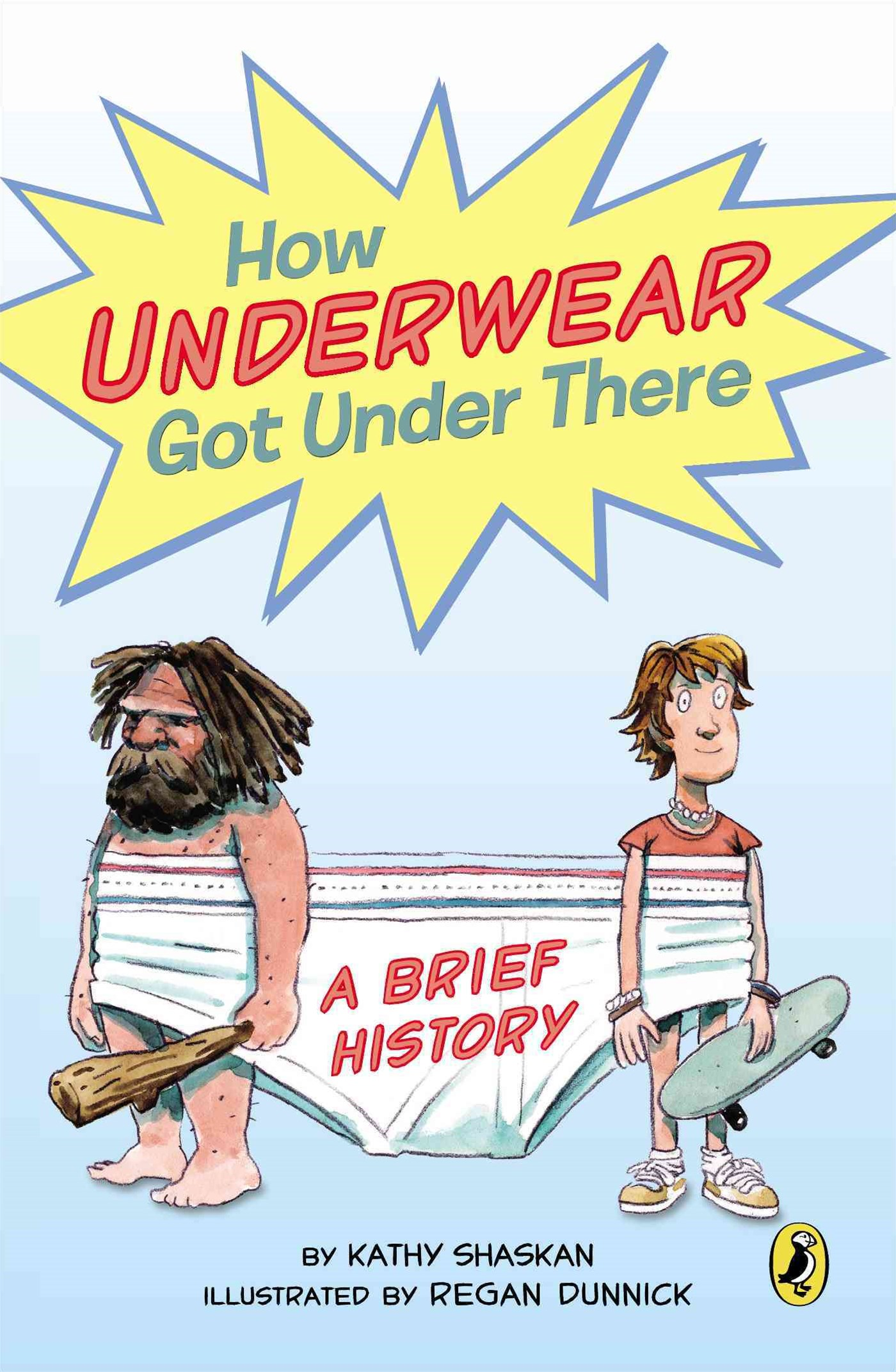 How Underwear Got Under There: A Brief History