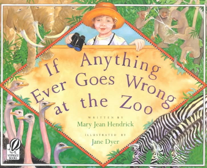 If Anything Ever Goes Wrong at the Zoo