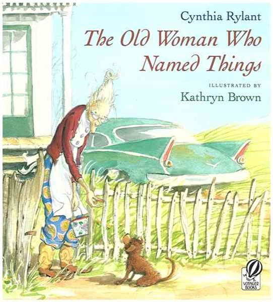 Old Woman Who Named Things
