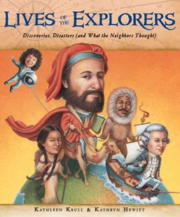 Lives of the Explorers by Kathleen Krull, Kathryn Hewitt (9780152059101) - HardCover - Non-Fiction Biography