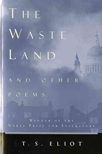 The Waste Land and Other Poems by T. S. Eliot (9780156948777) - PaperBack - Poetry & Drama Poetry