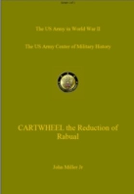 CARTWHEEL - The Reduction of Rabaul