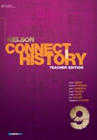 Nelson Connect with History Year 9 for the Australian Curriculum  Teachers Edition