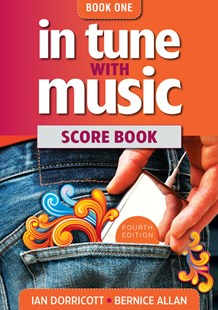 In Tune With Music Book 1 Score Book by Bernice Allan (9780170251778) - PaperBack - Entertainment Music General