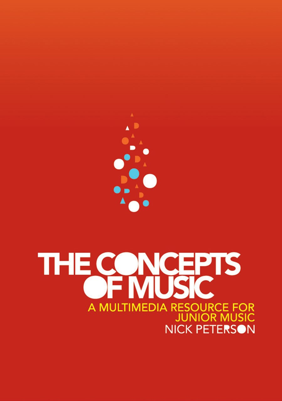 The Concepts of Music: a Multimedia Resource for Junior Music : a Multimedia Resource for Junior Mu