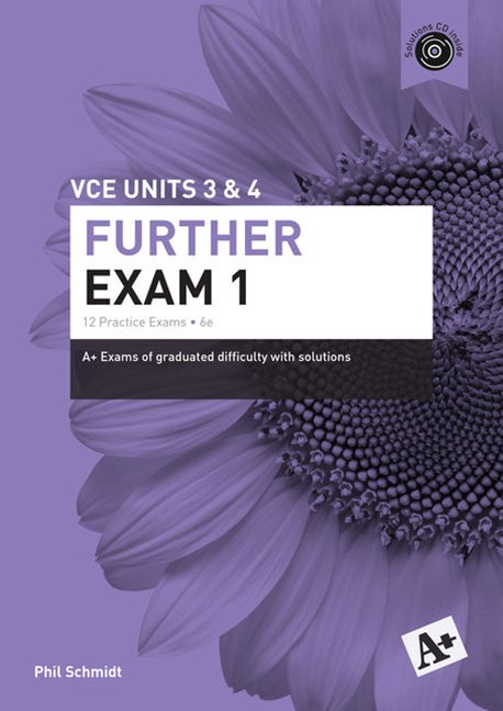 A+ Further Exam 1 VCE Units 3 & 4