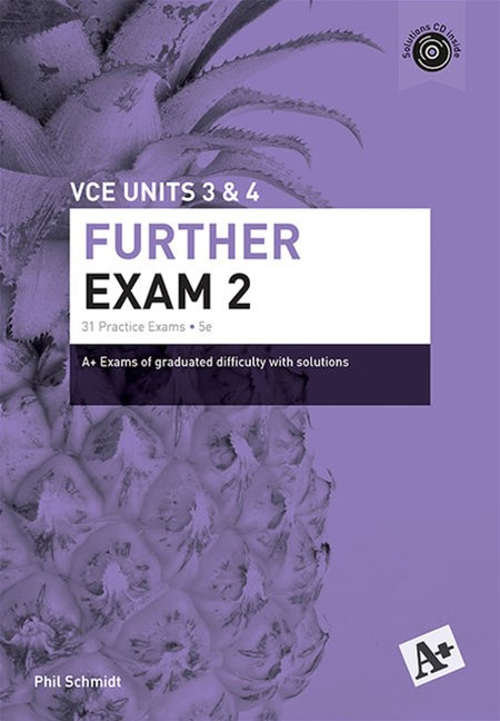 A+ Further Exam 2 VCE Units 3 & 4