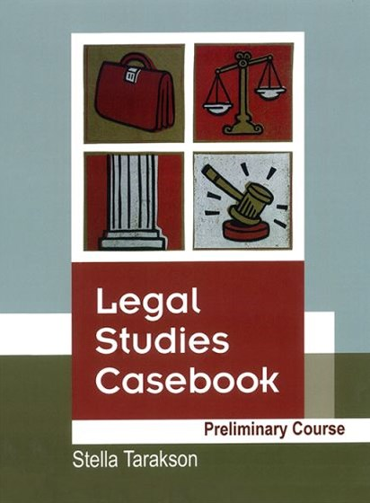 Legal Studies Casebook Preliminary Course