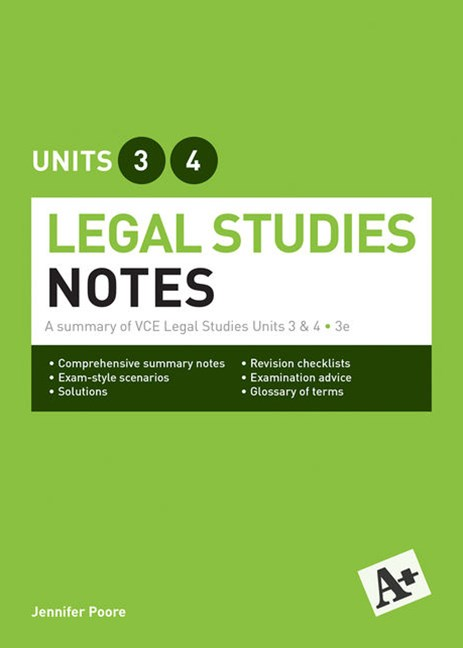 A+ Legal Notes VCE Units 3&4 Student Book